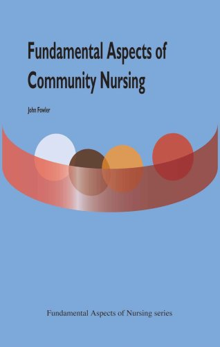 9781856423021: Fundamental Aspects of Community Nursing (Fundamental Aspects of Nursing)