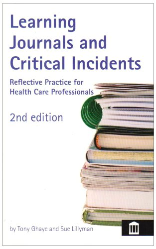 9781856423311: Learning Journals and Critical Incidents: Reflective Practice for Health Care Professionals