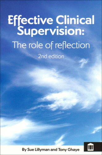 9781856423328: Effective Clinical Supervision: The Role of Reflection 2nd edn
