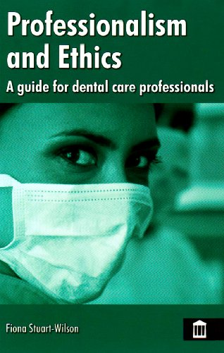 9781856423816: Professionalism and Ethics for Dental Care Professionals