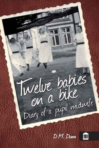9781856423823: Twelve Babies on a Bike: Diary of a Student Midwife