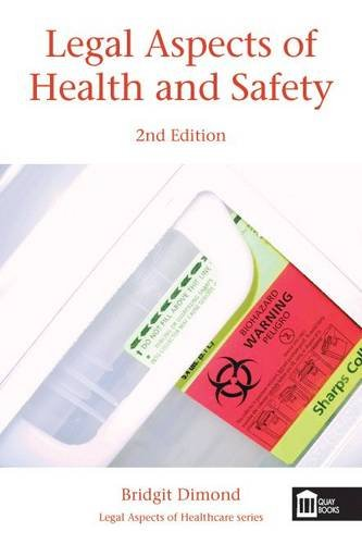 Legal Aspects of Health and Safety (Paperback): Bridgit C. Dimond