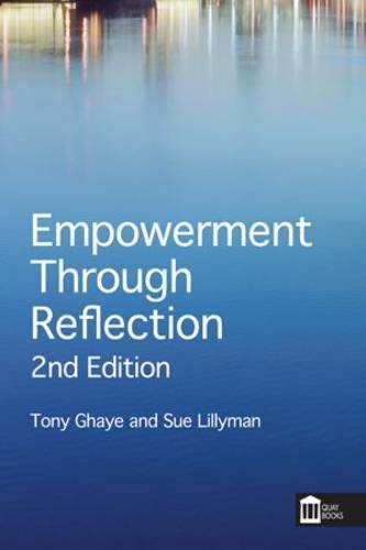 Empowerment Through Reflection: A Practical Guide for Practitioners and Healthcare Teams (Paperback...