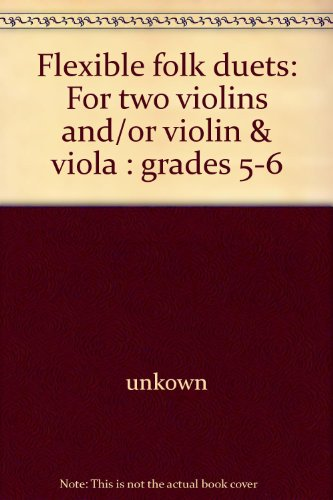 Flexible Folk Duets: Two Violins Or Violin & Viola Grades 5 - 6 (SCARCE LATER PRINTING SIGNED BY ...