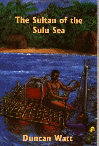 The Sultan of the Sulu Sea (Wallace boys): Watt, Duncan