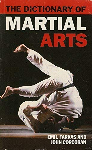 9781856480024: The Dictionary of Martial Arts