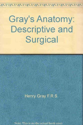 Gray Anatomy Descriptive And Surgical Abebooks