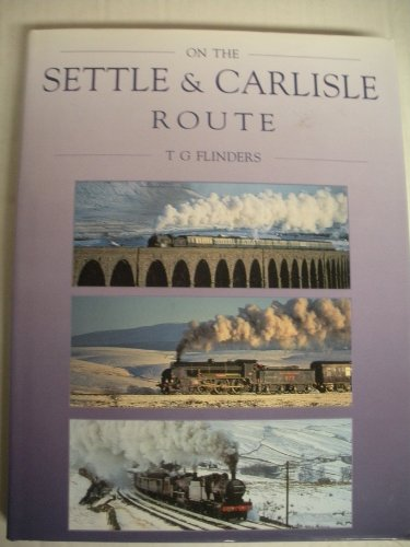 9781856480369: On the Settle and Carlisle Route