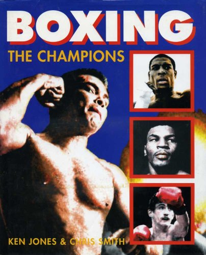 9781856480529: Boxing: The Champions