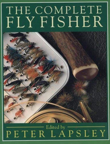 9781856480567: The Complete Fly Fisher