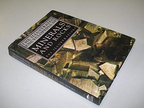 9781856480697: The Illustrated Encyclopedia of Minerals and Rocks: 592 Illustrations