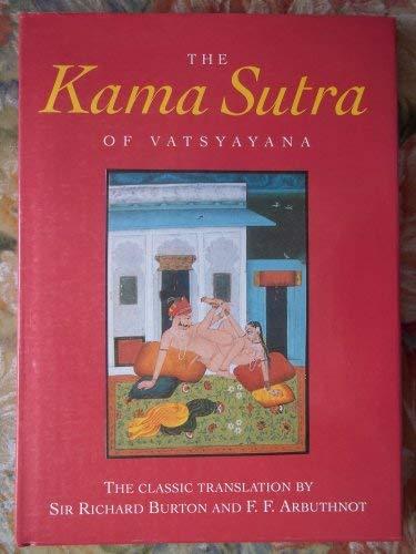 THE KAMA SUTRA OF VATSYAYANA: VATSYAYANA translated by