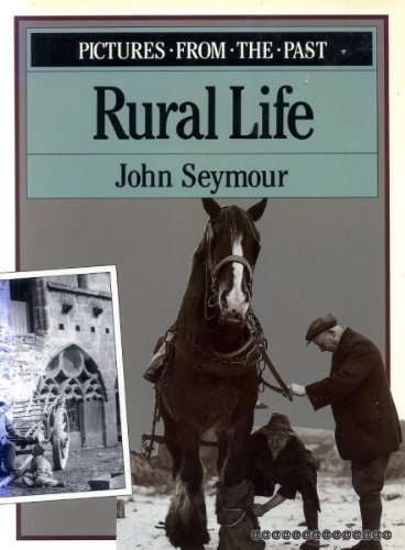 PICTURES FROM THE PAST : RURAL LIFE