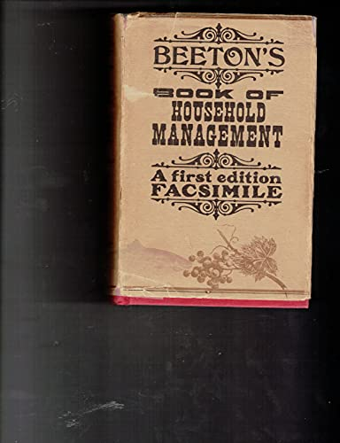The Book of Household Management; Comprising information: Beeton, Mrs Isabella