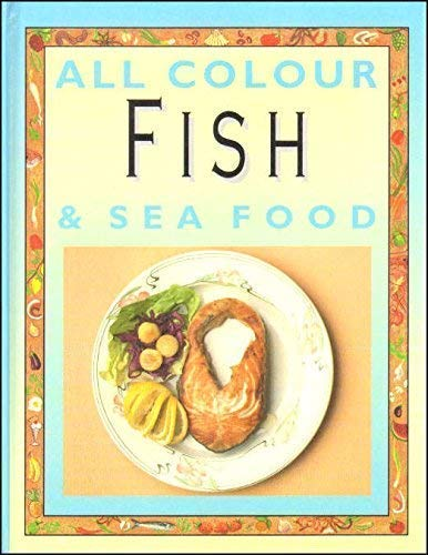 9781856481397: All Colour Fish & Seafood