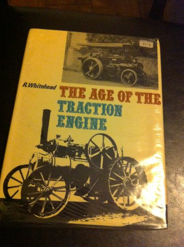 Age of the Traction Engine.