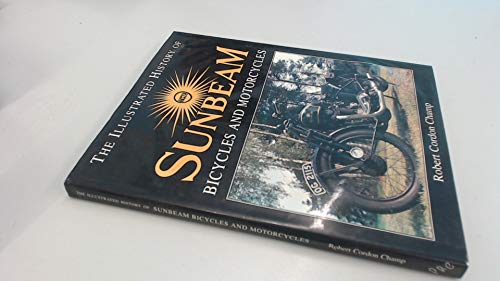 9781856482257: The Illustrated History of the Sunbeam Bicycles and Motorcycles