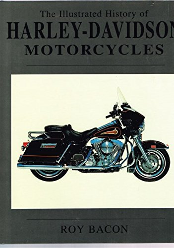 The Illustrated History of Harley-Davidson Motorcycles