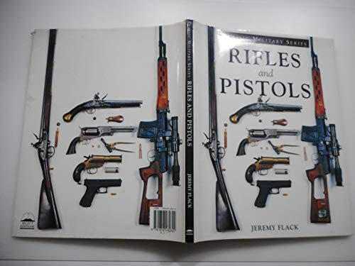 Rifles and Pistols (9781856482622) by Flack, Jeremy