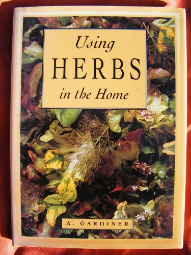 9781856483803: Using Herbs In the Home