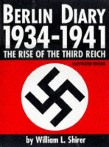 9781856484145: Berlin Diary, 1934-1941: The Rise of the Third Reich