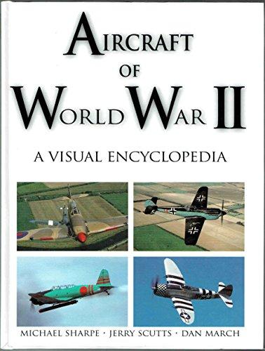 9781856485524: Aircraft of World War II: A Visual Encyclopedia