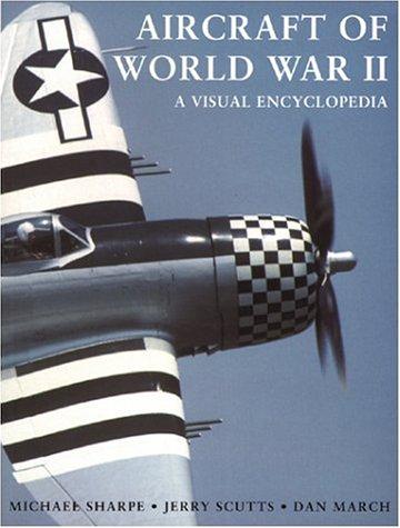 9781856485890: Aircraft of World War II: A Visual Encyclopedia