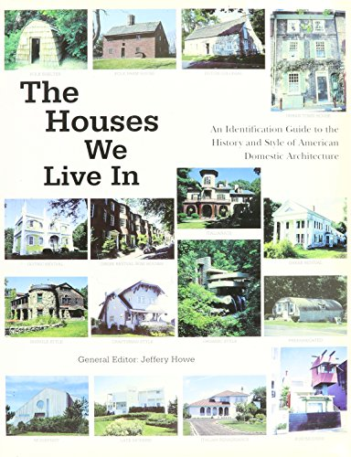 9781856486378: The Houses We Live In: An Identification Guide to the History and Style of American Domestic Architecture