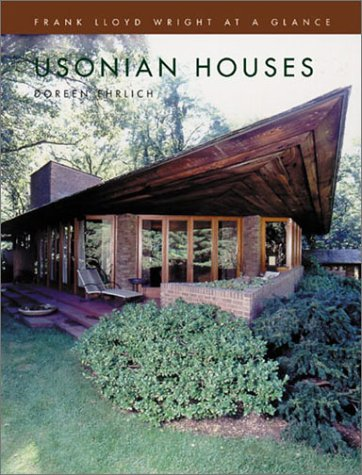 Usonian Houses: Frank Lloyd Wright at a Glance