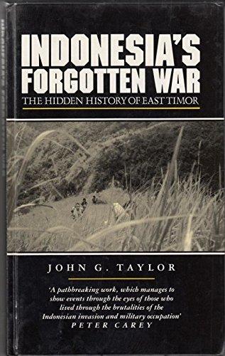9781856490146: Indonesia's Forgotten War: The Hidden History of East Timor