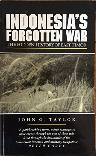 9781856490153: Indonesia's Forgotten War: The Hidden History of East Timor