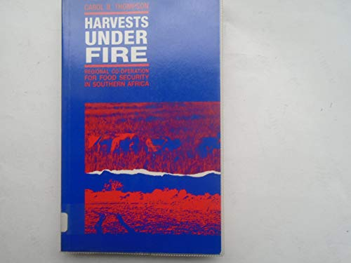 9781856490177: Harvests Under Fire: Regional Co-Operation for Food Security in Southern Africa