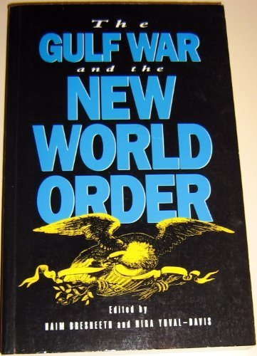 The Gulf War and the New World Order: Haim Bresheeth