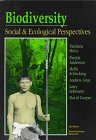 Biodiversity: Social and Ecological Perspectives: Social and Ecological Consequences.: Shiva, ...