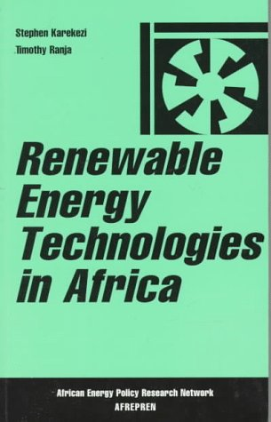 9781856490900: Renewable Energy Technologies in Africa (African Energy Policy Research Series)