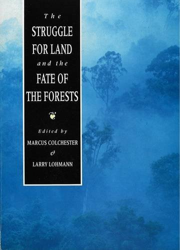 9781856491396: The Struggle For Land and the Fate of the Forests