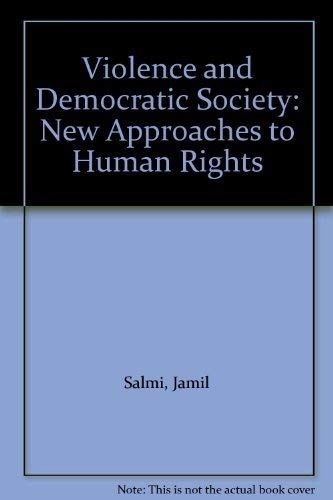 9781856492225: Violence and Democratic Society: New Approaches to Human Rights