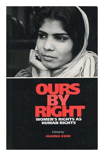 9781856492287: Ours By Right: Women's Rights as Human Rights