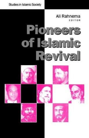 9781856492546: Pioneers of Islamic Revival (Studies in Islamic Society)
