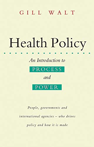 9781856492638: Health Policy: An Introduction to Process and Power