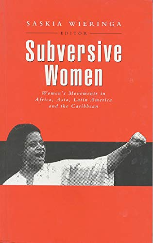 9781856493178: Subversive Women: Women's Movements in Africa, Asia, Latin America and the Caribbean