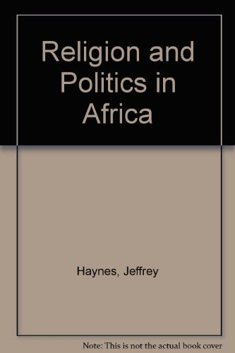 9781856493925: Religion and Politics in Africa