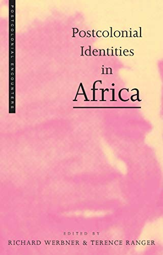 Postcolonial Identities in Africa: Werbner Richard and