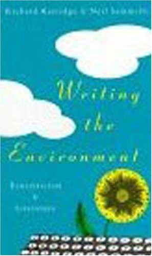 9781856494304: Writing the Environment: Ecocriticism and Literature: Ecocentrism and Literature