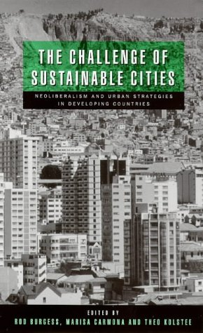 9781856494793: The Challenge of Sustainable Cities: Neoliberalism and Urban Strategies in Developing Countries