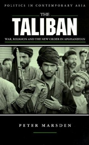 9781856495226: The Taliban: War, Religion and the New Order in Afghanistan