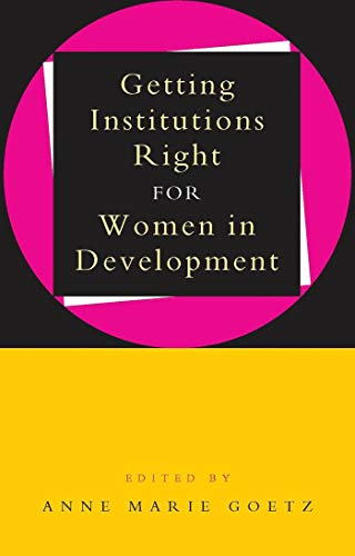 9781856495264: Getting Institutions Right for Women in Development