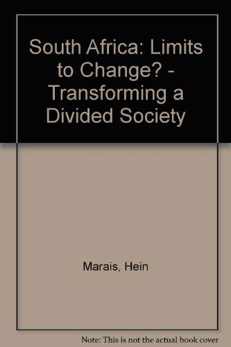 9781856495431: South Africa: Limits To Change: The Political Economy of Transition