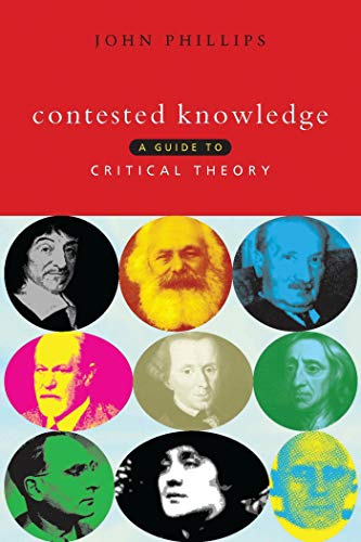 9781856495578: Contested Knowledge: A Guide to Critical Theory