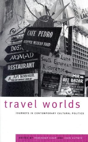 9781856495615: Travel Worlds: Journeys in Contemporary Cultural Politics